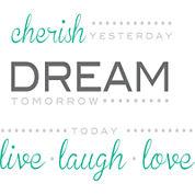 Cherish, Dream, Live Wall Decal