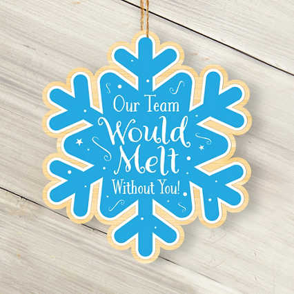 Classic Wooden Ornament - Snowflake-Melt without You