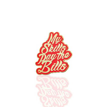 Lapel Pin - My Skills Pay the Bills