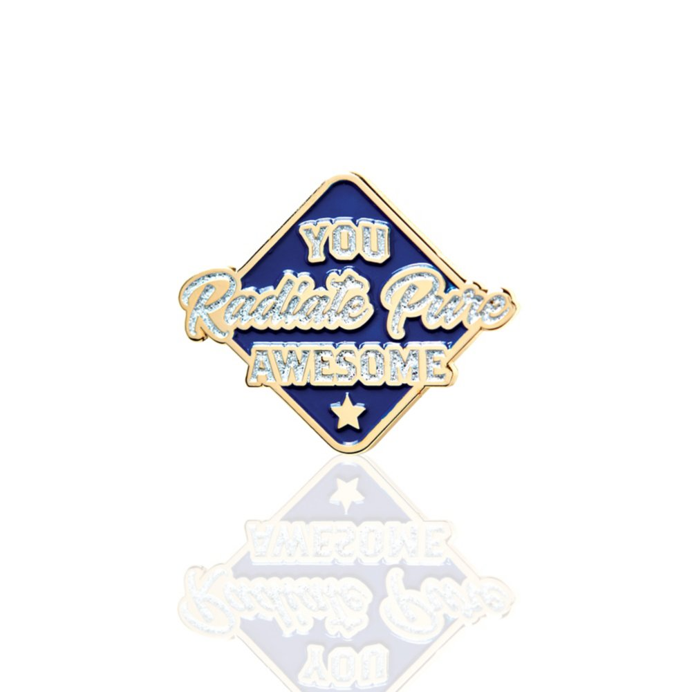 View larger image of Lapel Pin - You Radiate Pure Awesome