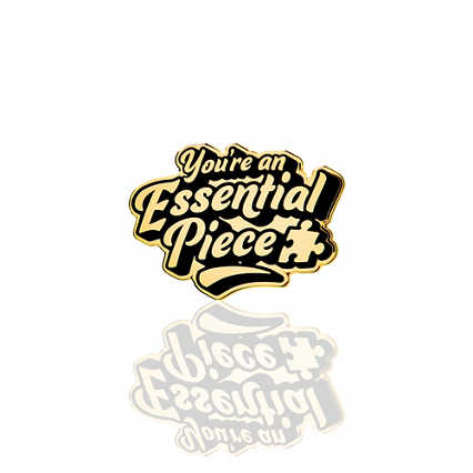 Lapel Pin - You're an Essential Piece - Black and Gold
