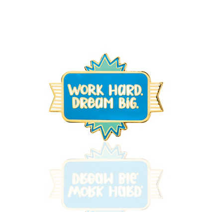 Lapel Pin - Work Hard. Dream Big.