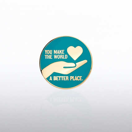 Lapel Pin - You Make The World A Better Place