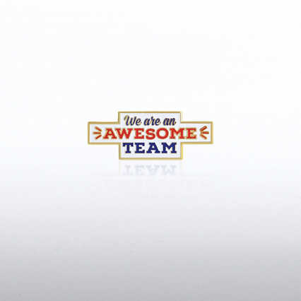 Lapel Pin - We Are An Awesome Team