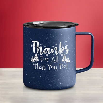 Stainless Steel Travel Campfire Mug - Thanks For All You Do