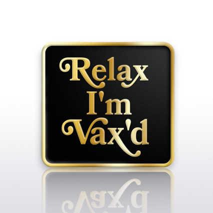 Lapel Pin - Relax I'm Vax'd