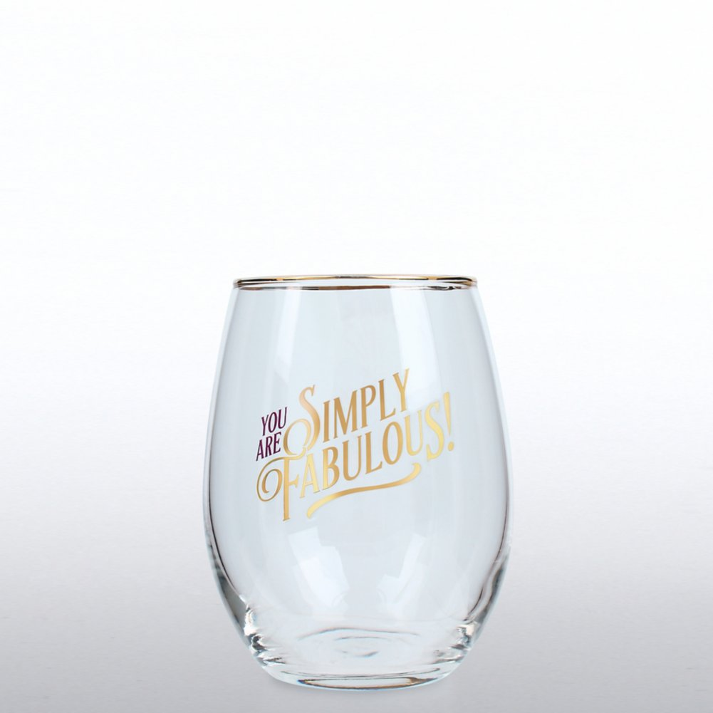 Cheers Line - Stemless Wine Glass - You're Simply Fabulous