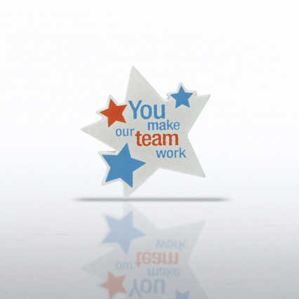 Lapel Pin - You Make Our Team Work