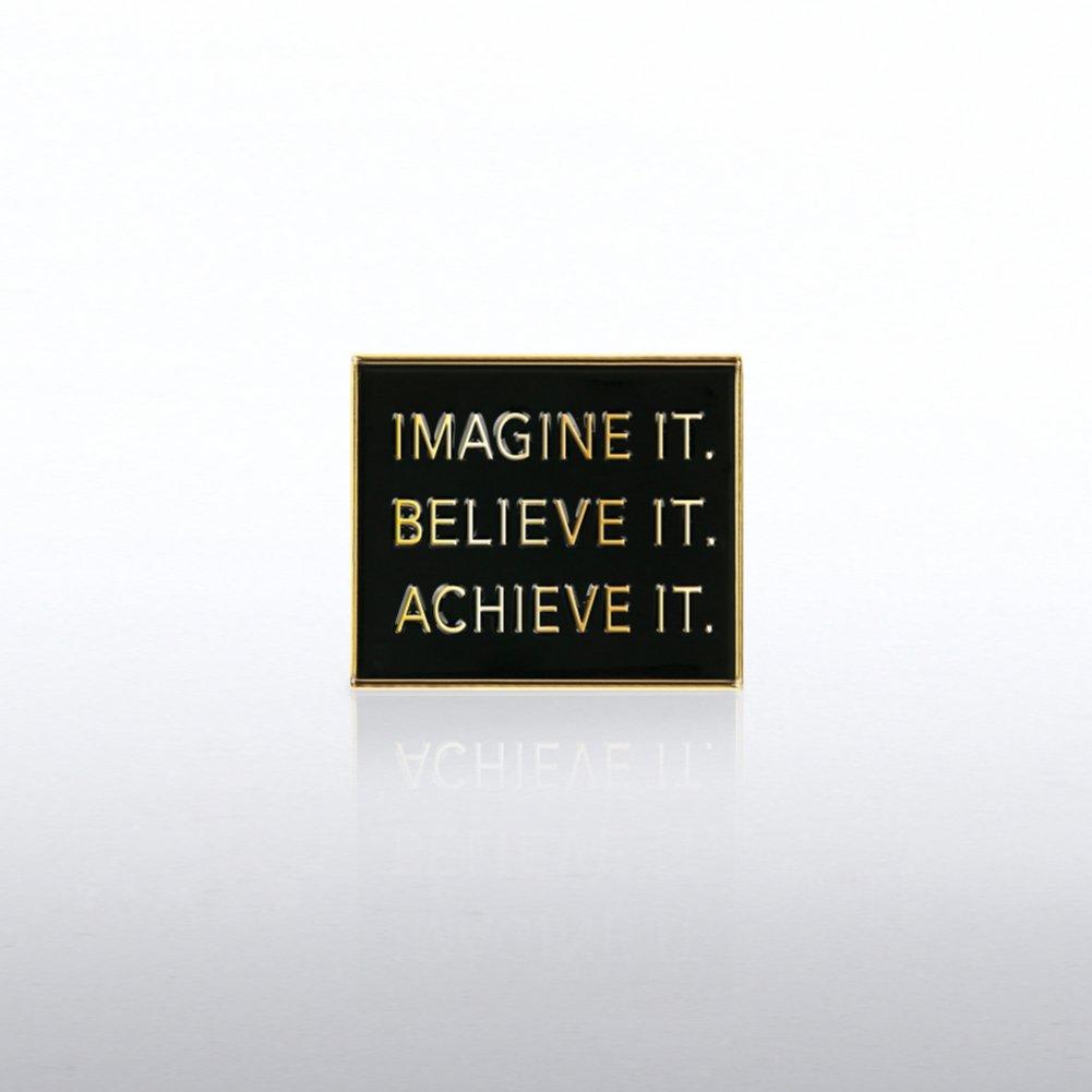View larger image of Lapel Pin - Imagine It. Believe It. Achieve It.