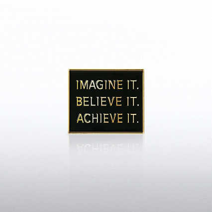Lapel Pin - Imagine It. Believe It. Achieve It.