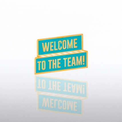 Lapel Pin - Welcome to The Team Banner
