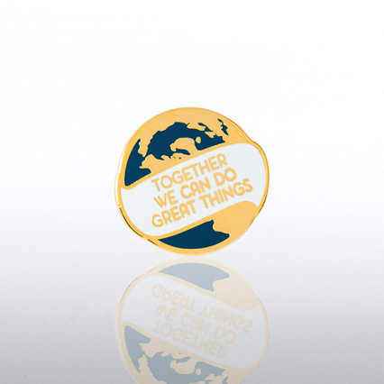 Lapel Pin - Together We Can Do Great Things