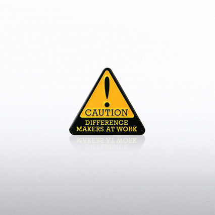 Lapel Pin - Caution: Difference Makers at Work