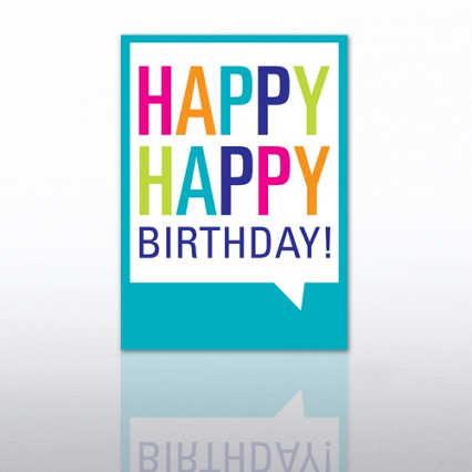 Classic Celebrations - Happy Happy Birthday - Quote Bubble