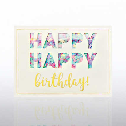 Classic Celebrations- Confetti Cheer - Happy Happy Birthday!