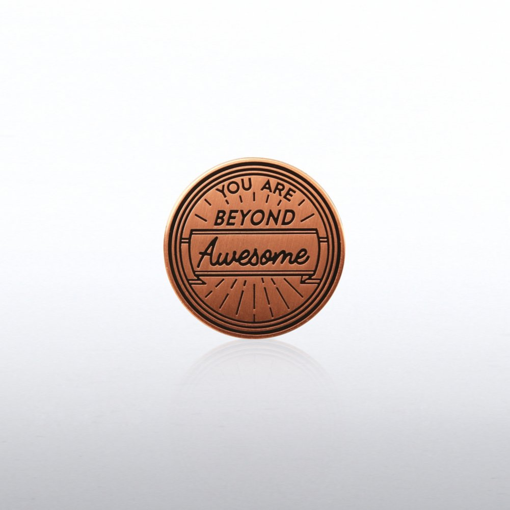 View larger image of Lapel Pin - You are Beyond Awesome