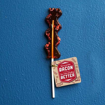 Better Than Bacon Lollipop - You're Just Like Bacon