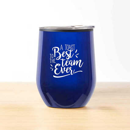 Cheers! Wine Tumbler - Best Team Ever