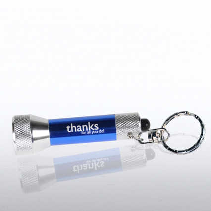 LED Flashlight Key Chain - Thanks for All You Do!