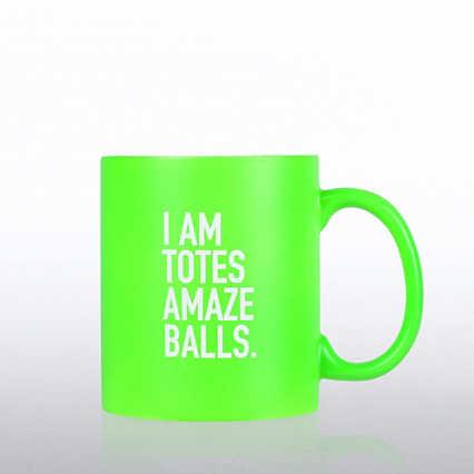 Neon Ceramic Mug - I am Totes Amazeballs