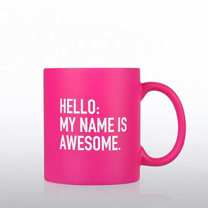 Neon Ceramic Mug - Hello My Name is Awesome