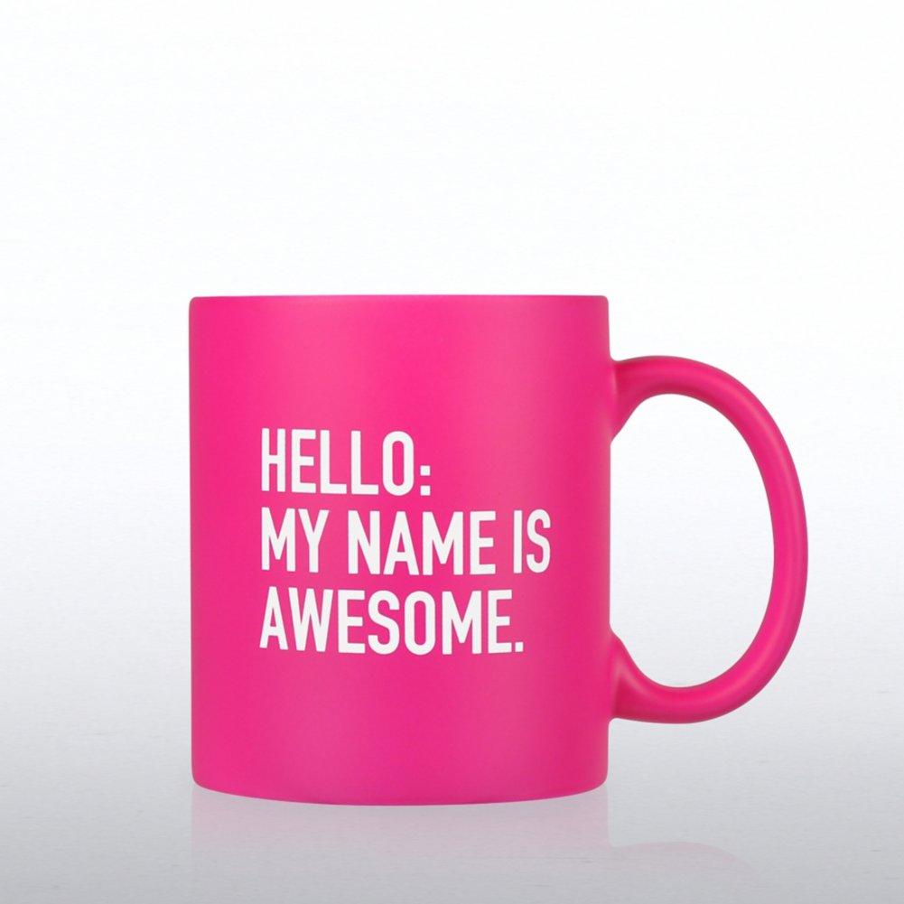 Neon Ceramic Mug - Hello My Name is Awesome
