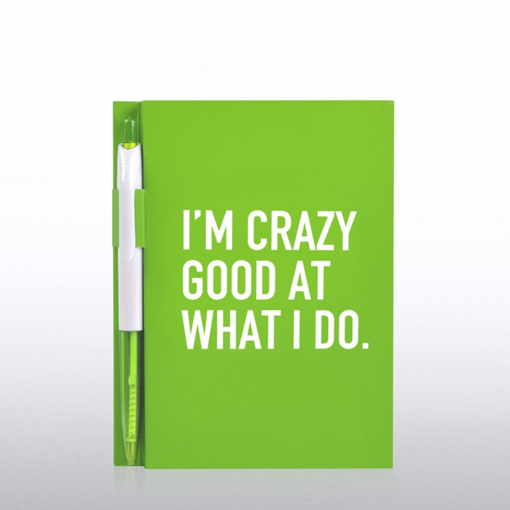View larger image of Value Journal & Pen Gift Set - I'm Crazy Good At What I Do