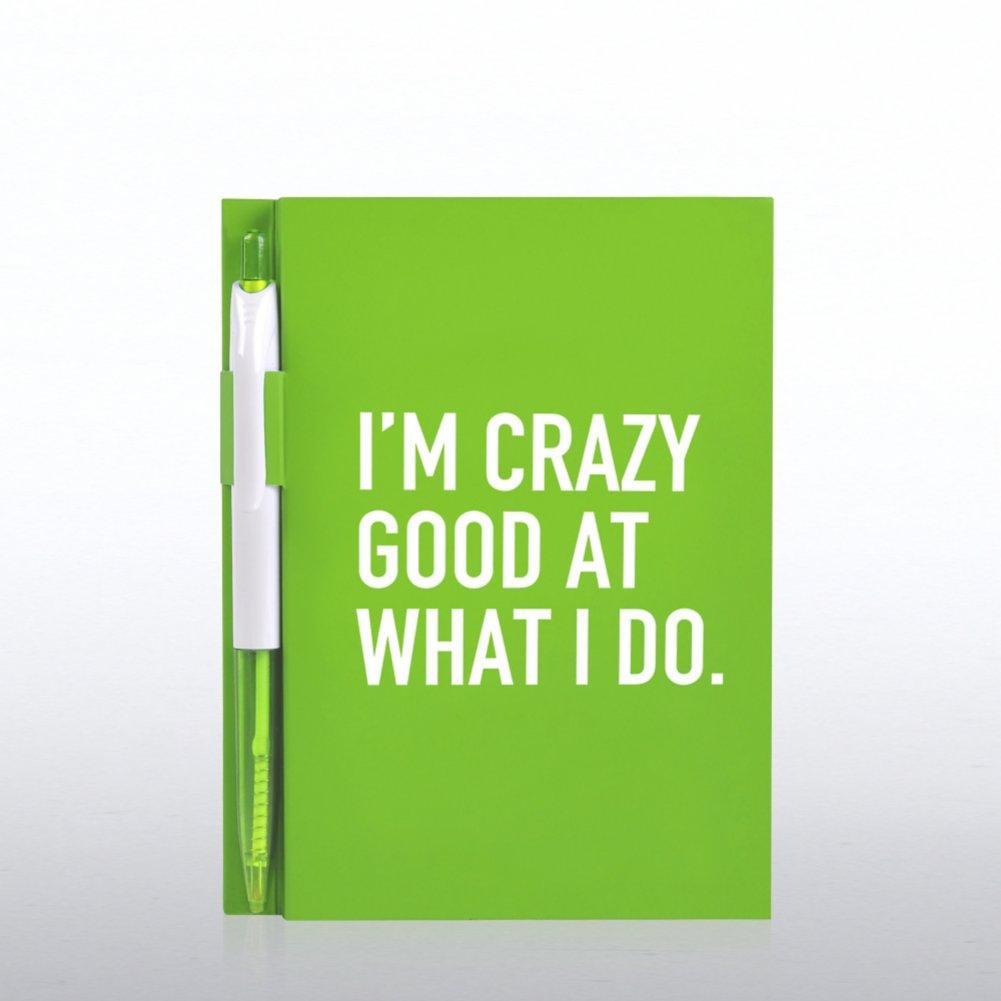 Value Journal & Pen Gift Set - I'm Crazy Good At What I Do
