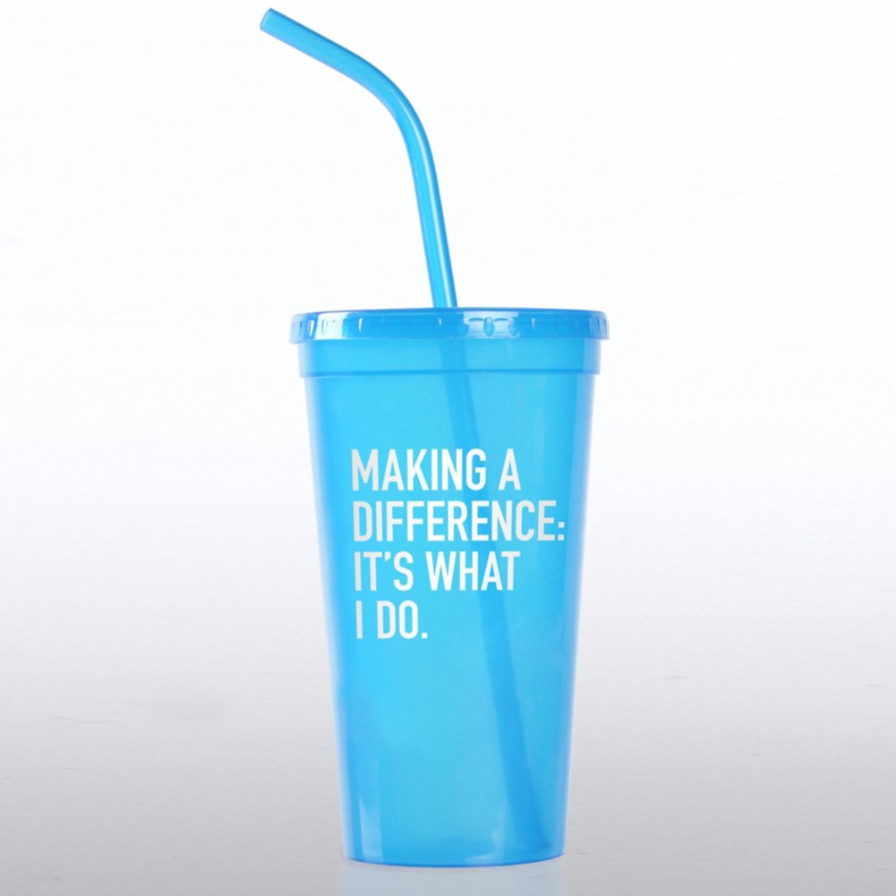 Value Tumbler - Making a Difference: It's What I Do