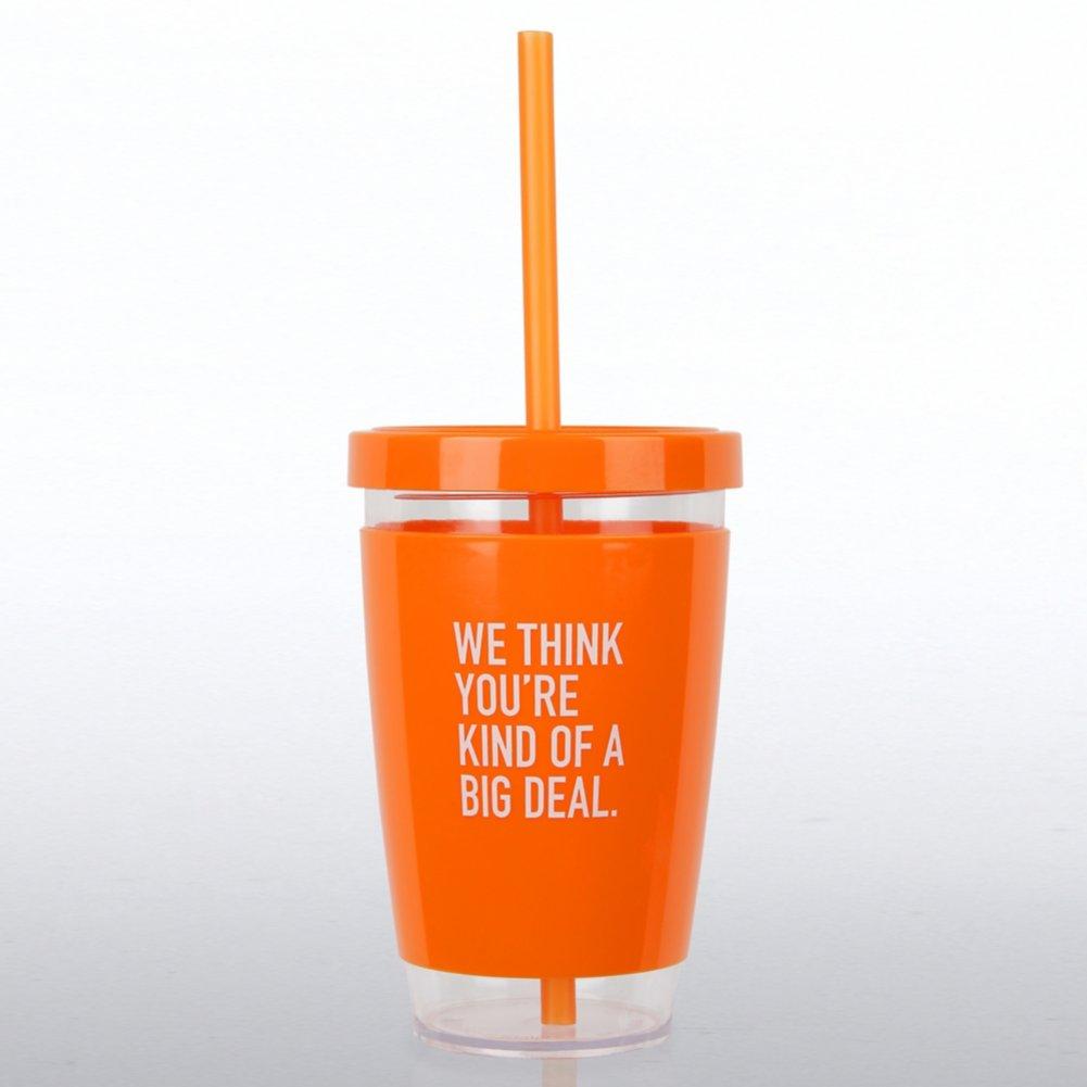View larger image of Fresh Sips Value Tumbler -We Think You're Kind Of A Big Deal
