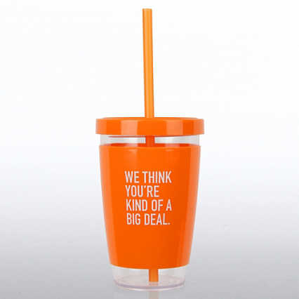 Fresh Sips Value Tumbler -We Think You're Kind Of A Big Deal
