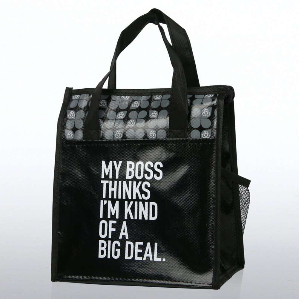 View larger image of Value Cooler Tote - My Boss Thinks I'm Kind of a Big Deal