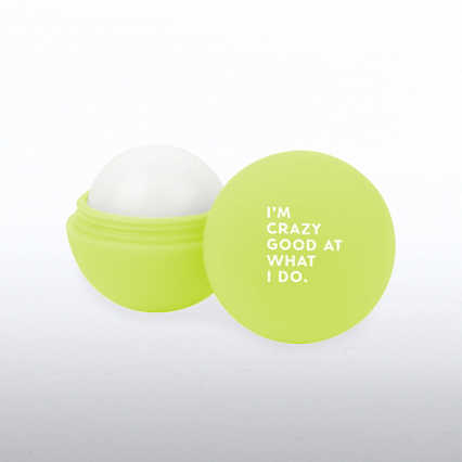 Cheerful Lip Balm - I'm Crazy Good At What I Do.