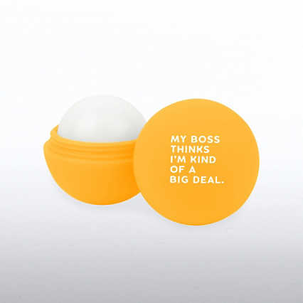 Cheerful Lip Balm - My Boss Thinks I'm Kind of a Big Deal