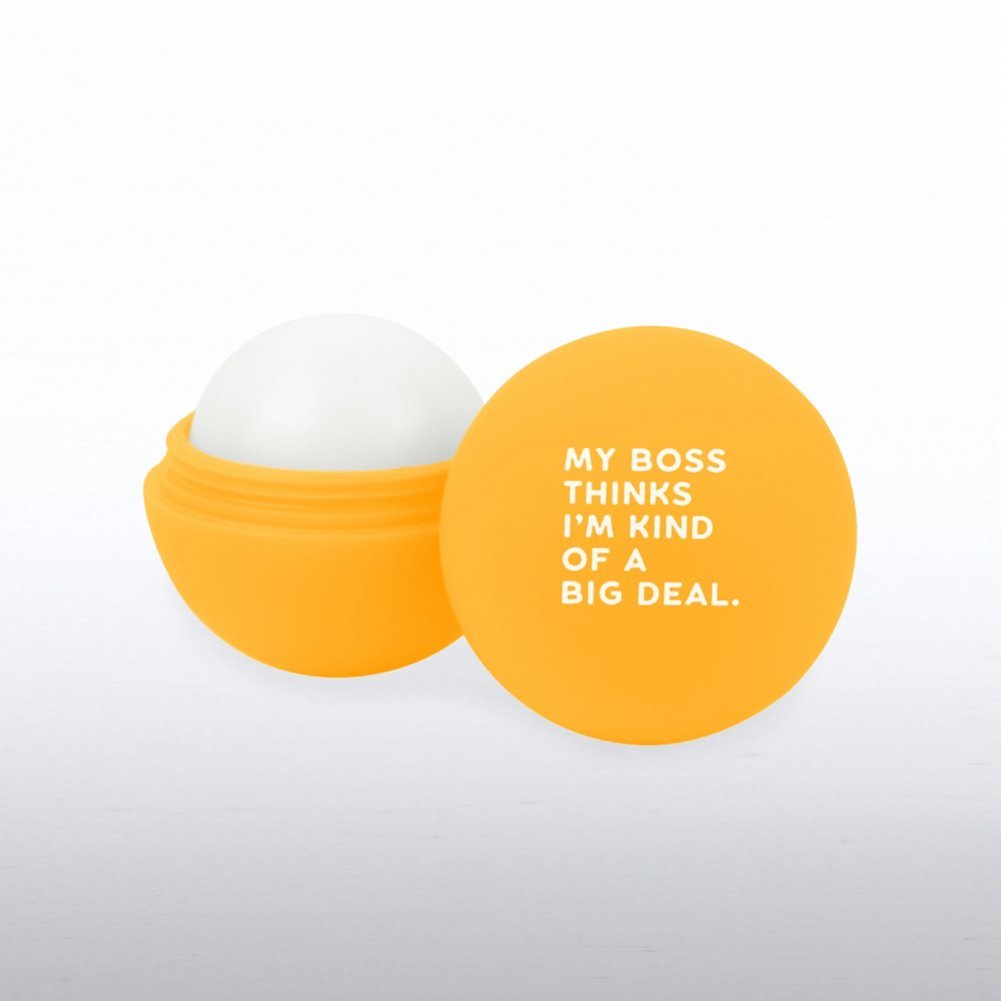 View larger image of Cheerful Lip Balm - My Boss Thinks I'm Kind of a Big Deal