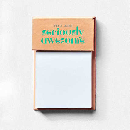 Value Sticky Notepad - You Are Seriously Awesome