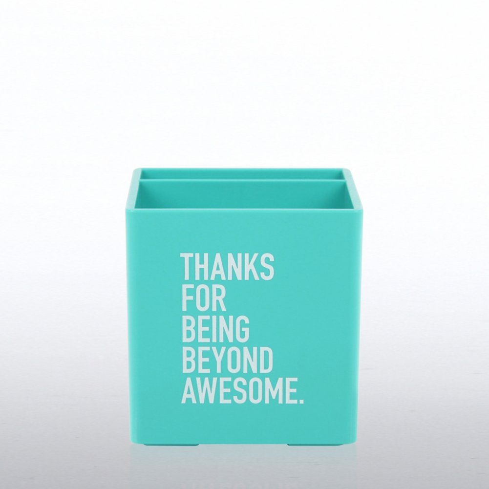 Poppin Pen Cup - Thanks For Being Beyond Awesome