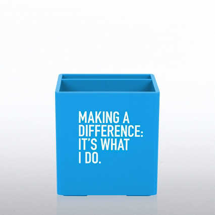 Poppin Pen Cup - Making A Difference: It's What I Do