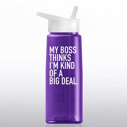 Healthy Vibes Water Bottle- My Boss...Kind of a Big Deal