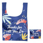 View larger image of Fold-N-Go Reusable Bag - Thanks for All You Do