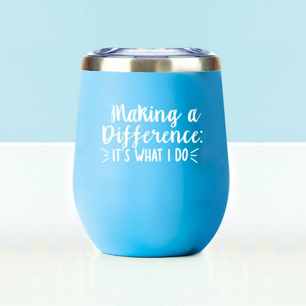View larger image of Wine Down Tumbler: Making a Difference