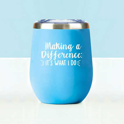 Wine Down Tumbler: Making a Difference