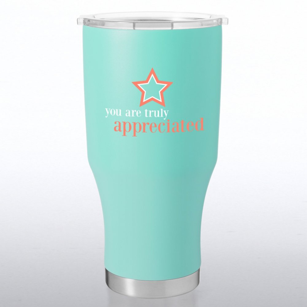 View larger image of Big Sip Stainless Steel Tumbler - You Are Truly Appreciated