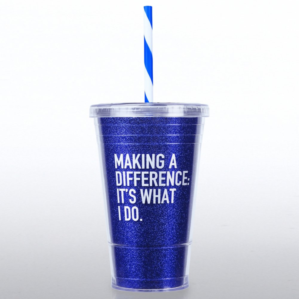 Glitter Tumbler: Making a Difference, It's What I Do