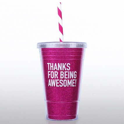 Glitter Tumbler: Thanks for Being Awesome