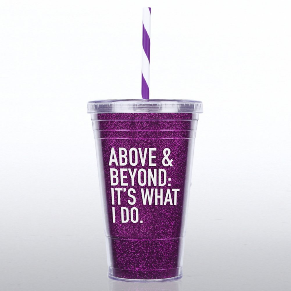 View larger image of Glitter Tumbler: Above and Beyond: It's What I Do
