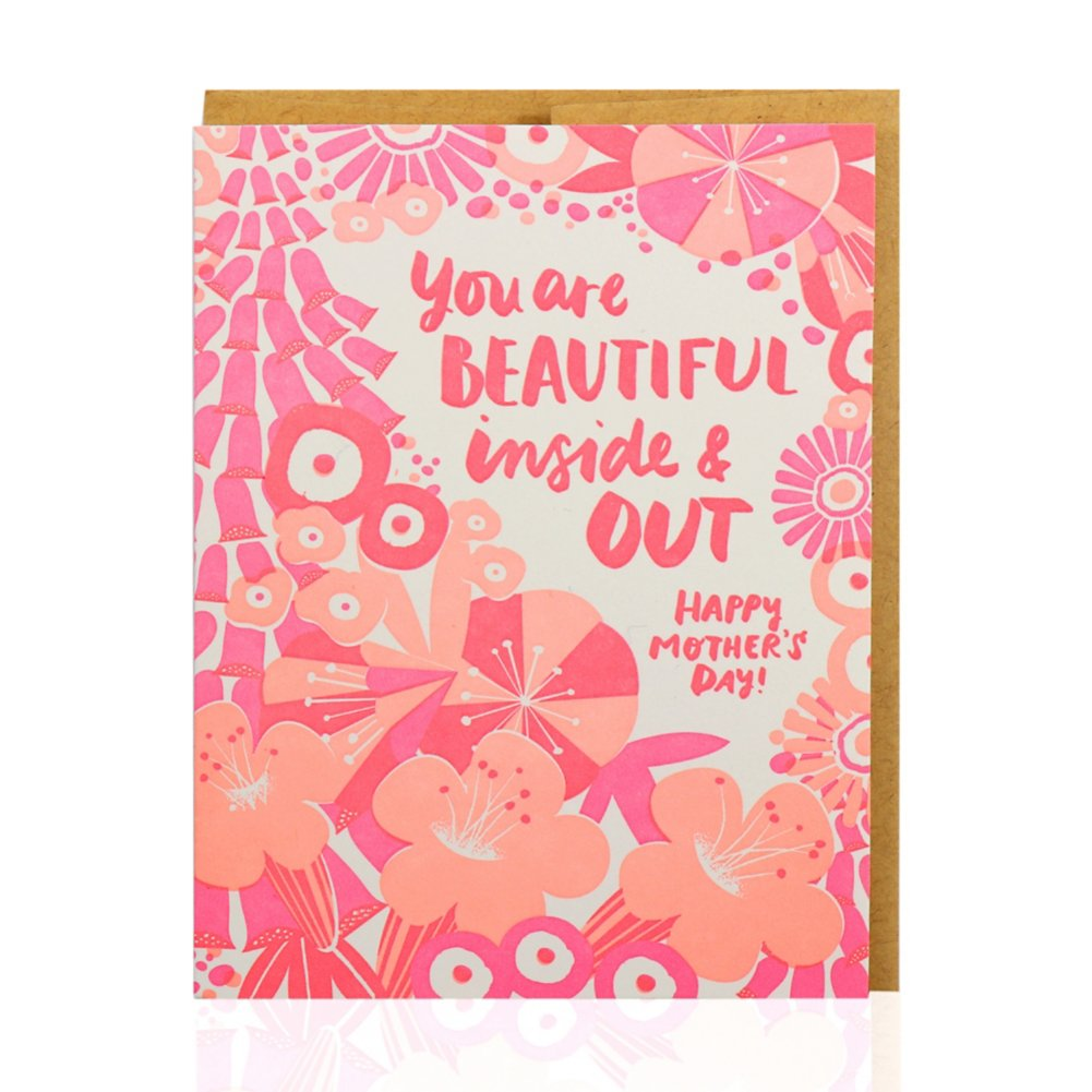 Mother's Day Card - Beautiful Inside & Out