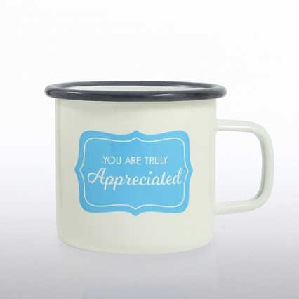 Classic Enamel Campfire Mug - You Are Truly Appreciated