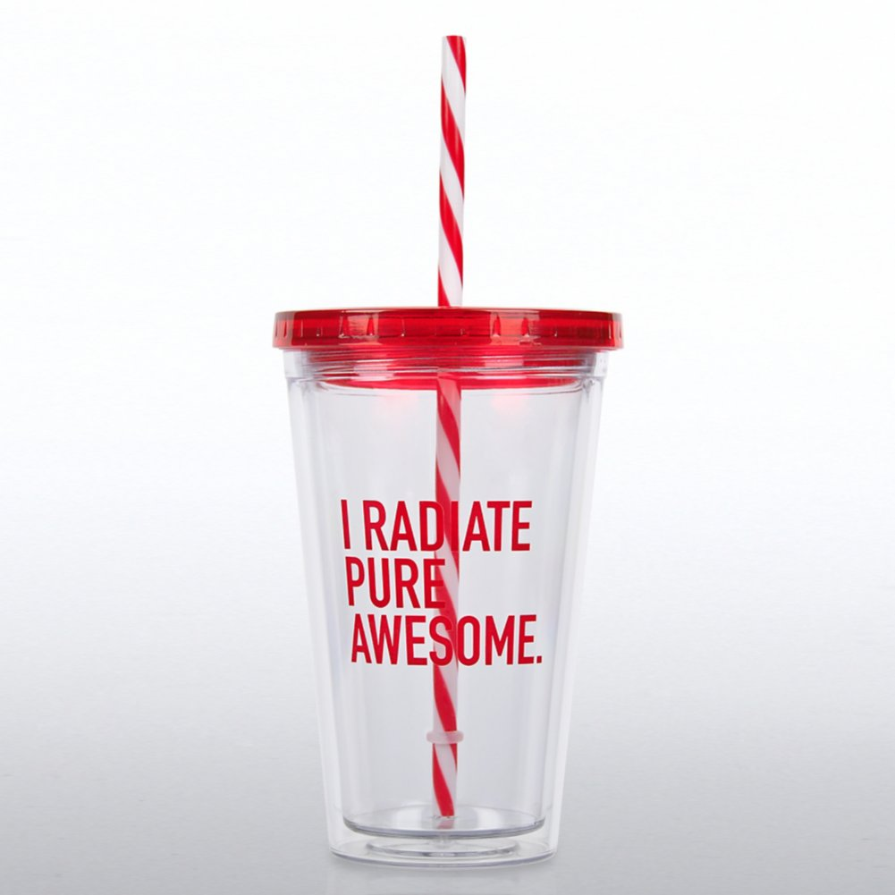View larger image of Clear Tumbler w/ Candy Striped Straw -I Radiate Pure Awesome