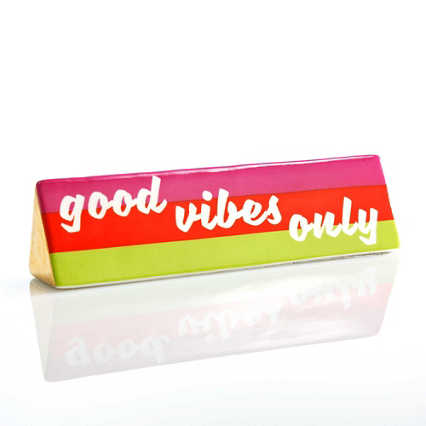 Make a Statement Ceramic Desk Sign - Good Vibes Only